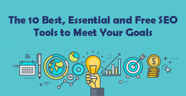 The 10 Best, Essential and Free SEO Tools to Meet Your Goals